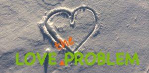 love_the_problem