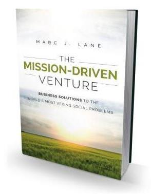 """The Times They Are A-Changin': """"The Mission-Driven Venture"""" Shares Strategies for Social Entrepreneurs"""
